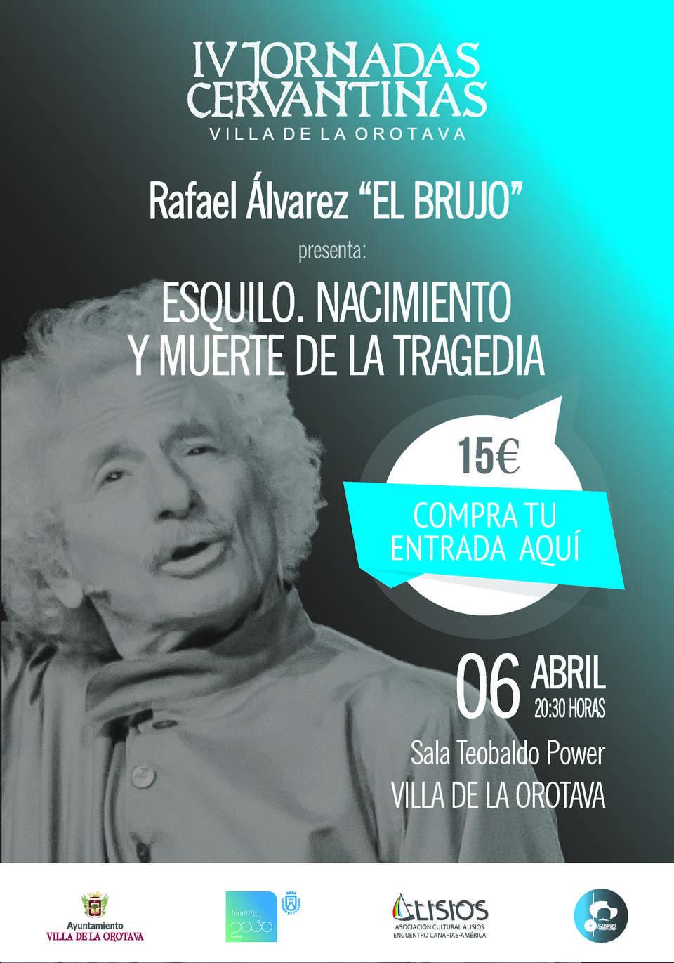 """A LA VENTA LAS ENTRADAS DE """"ESQUILO"""" DE RAFAEL ÁLVAREZ """"EL BRUJO"""""""