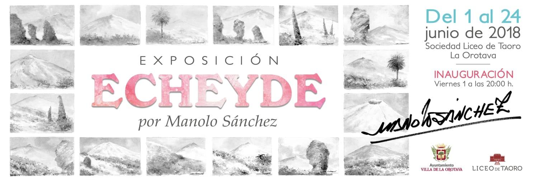 EXPOSICIÓN ECHEYDE DEL PINTOR MANOLO SÁNCHEZ