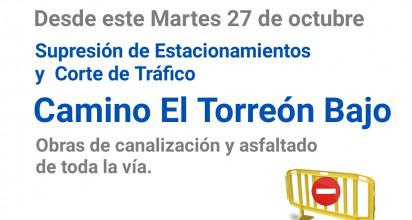 Aviso Corte de Tráfico Camino El Torreón Bajo