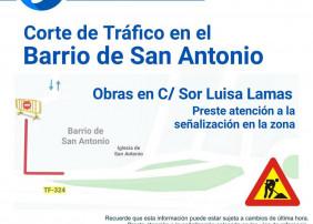 Aviso corte de tráfico en el Barrio de San Antonio