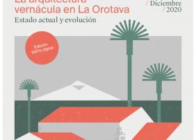 Esta edición se desarrollará online el próximo 4 de diciembre y abordará el estado actual y la evolución de la arquitectura vernácula de La Orotava