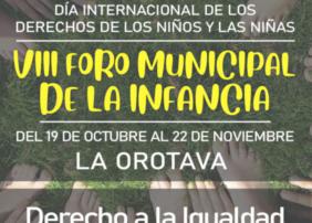 El plazo se cerrará el próximo 12 de noviembre. Se puede consultar más información en el enlace https://foroinfancia.laorotava.es