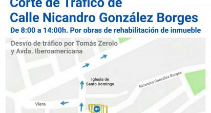Aviso Corte de Tráfico calle Nicandro González Borges
